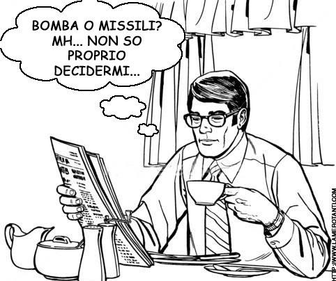 bomba o missili.... non so proprio decidermi...