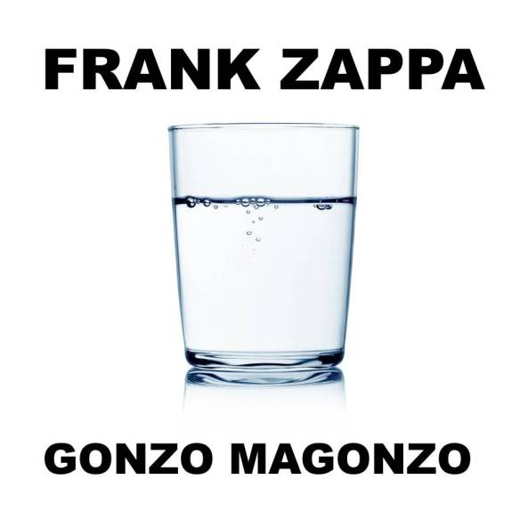 Cover Frank Zappa Gonzo Magonzo